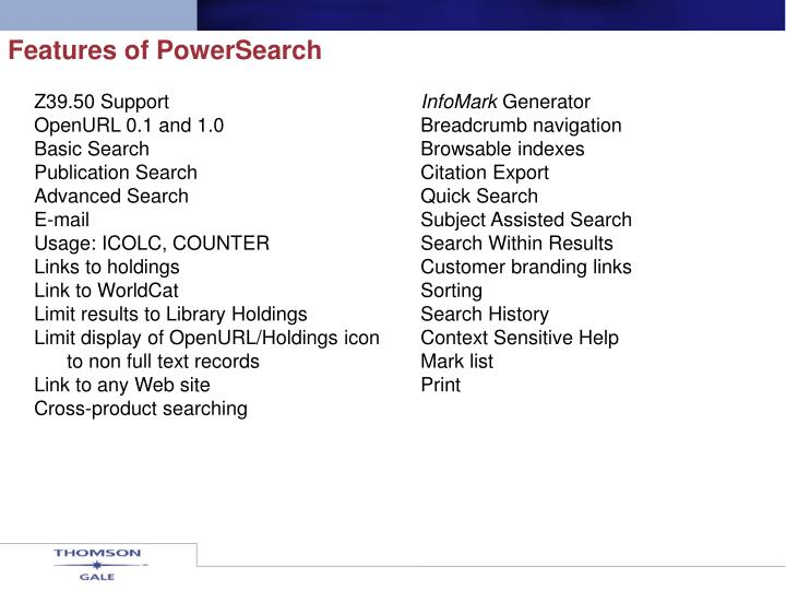 Features of PowerSearch