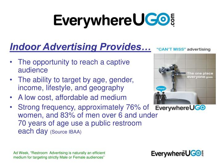 Indoor Advertising Provides…