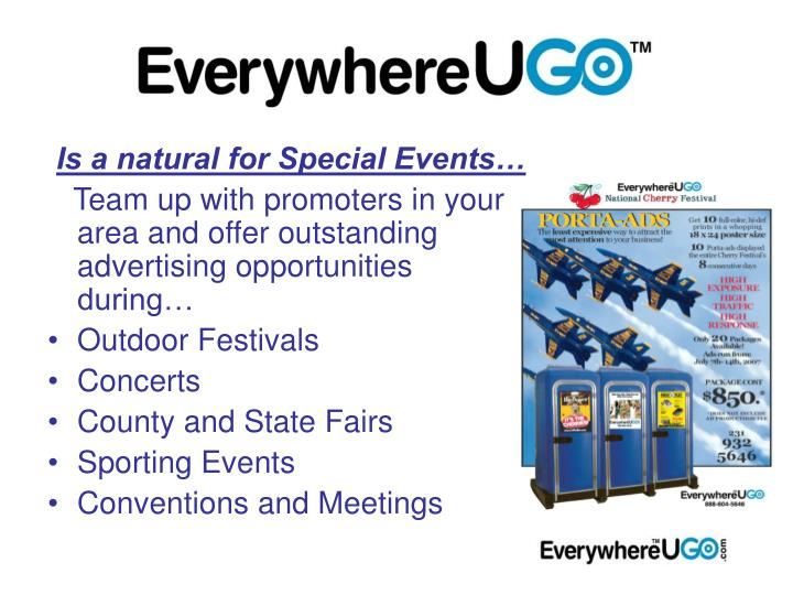 Is a natural for Special Events…