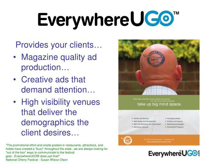 Provides your clients…