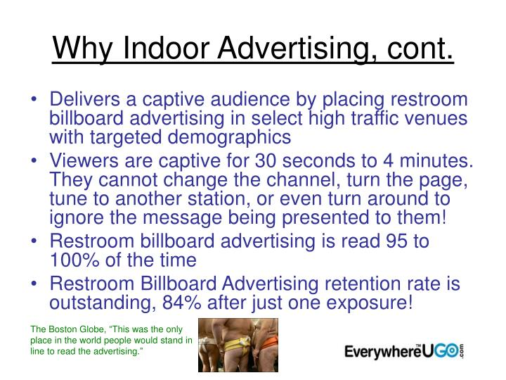 Why Indoor Advertising, cont.