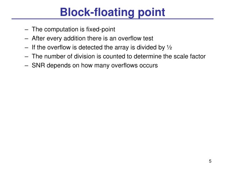 Block-floating point