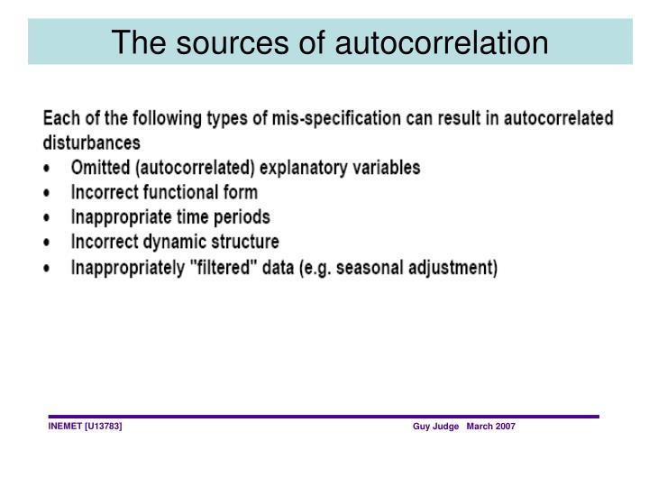 The sources of autocorrelation