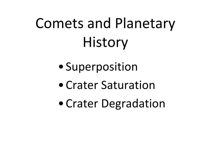 Comets and Planetary History