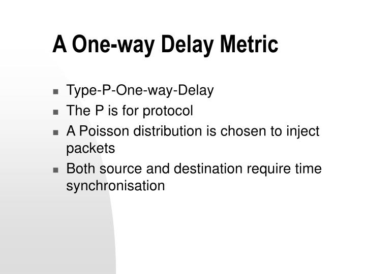A One-way Delay Metric