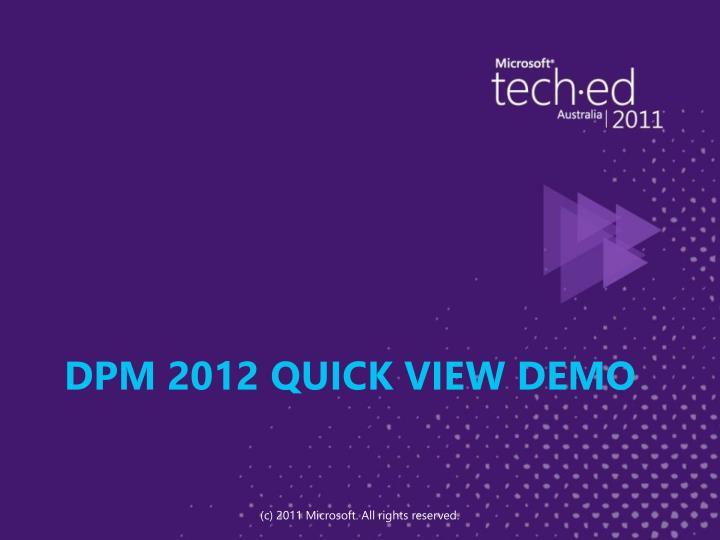 DPM 2012 Quick View Demo