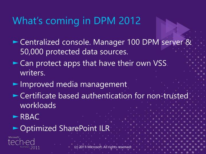 What's coming in DPM 2012
