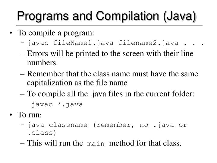 Programs and Compilation (Java)