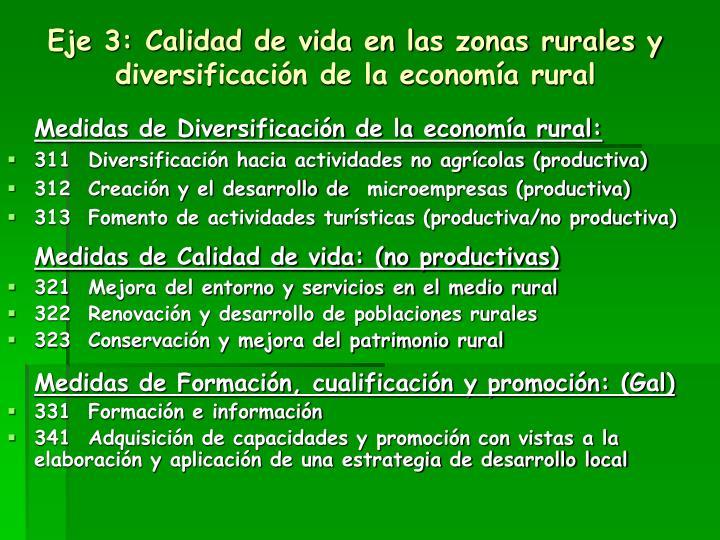 Eje 3: Calidad de vida en las zonas rurales y diversificación de la economía rural