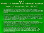 eje 3 medida 313 fomento de las actividades tur sticas proyectos productivos no productivos