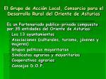 el grupo de acci n local consorcio para el desarrollo rural del oriente de asturias