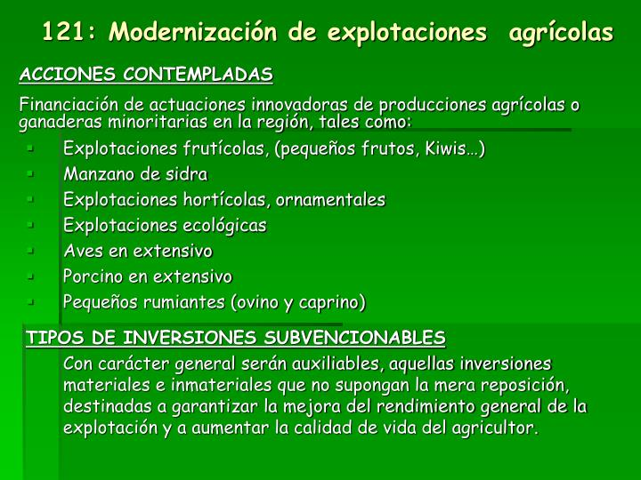 121: Modernización de explotaciones  agrícolas