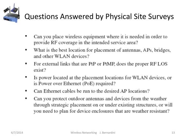 Questions Answered by Physical Site Surveys