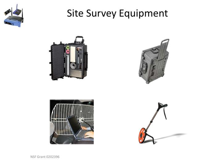 Site Survey Equipment