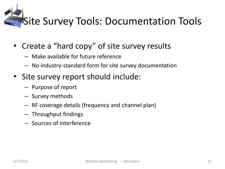 Site Survey Tools: Documentation Tools