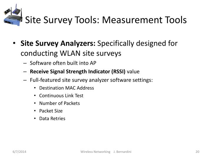 Site Survey Tools: Measurement Tools