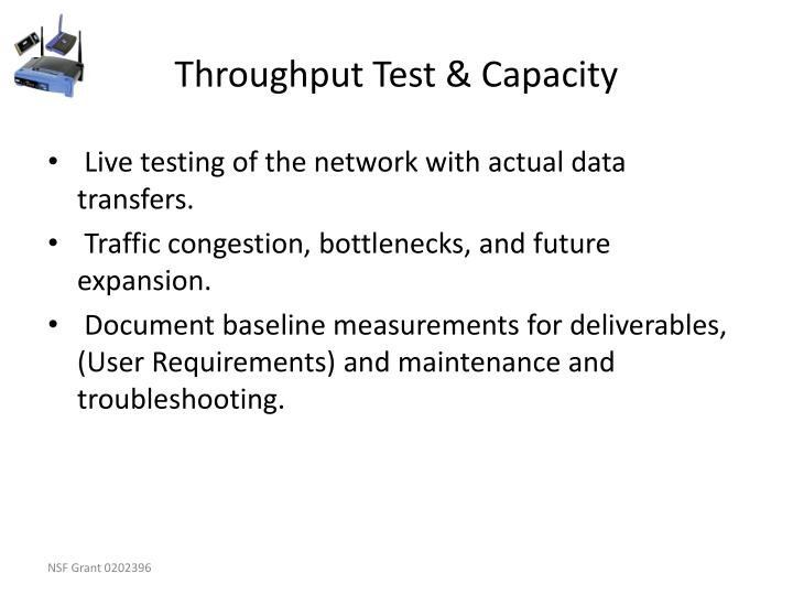 Throughput Test & Capacity