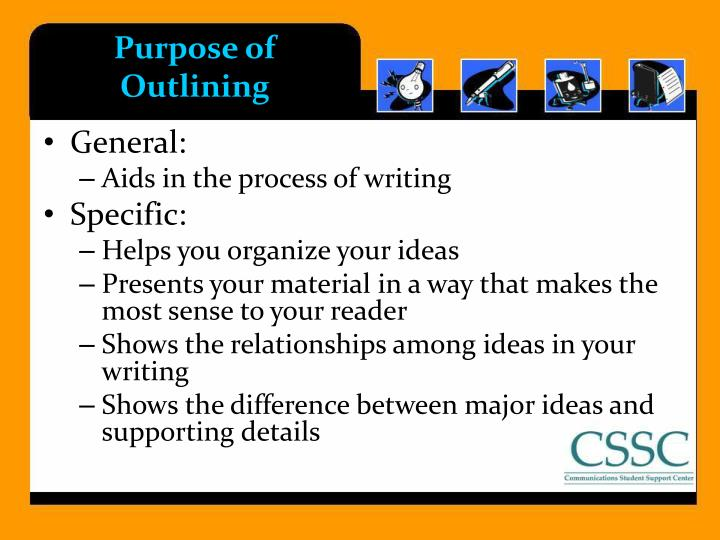 Purpose of Outlining