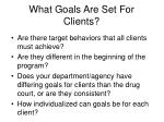 what goals are set for clients