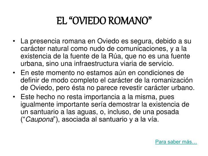 """EL """"OVIEDO ROMANO"""""""