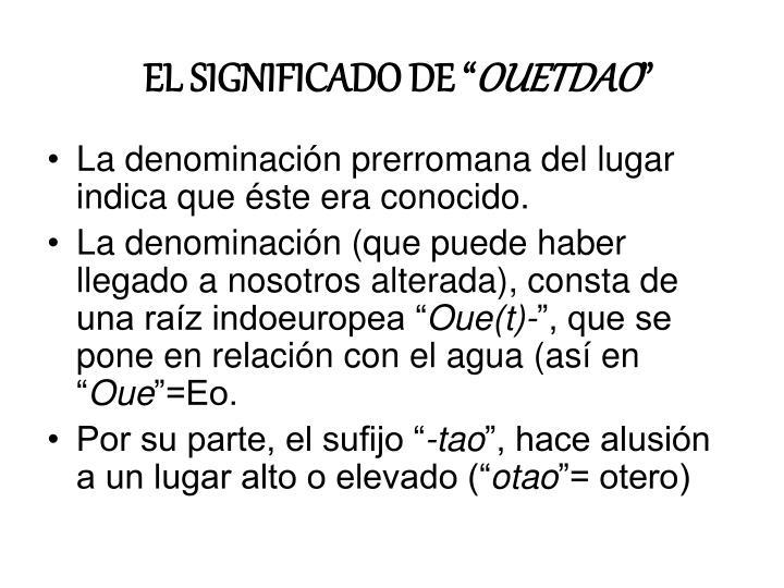 """EL SIGNIFICADO DE """""""