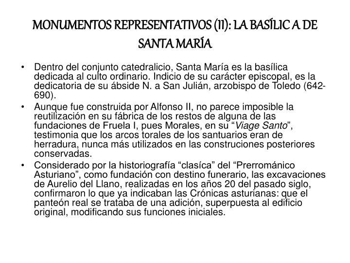 MONUMENTOS REPRESENTATIVOS (II): LA BASÍLIC A DE SANTA MARÍA