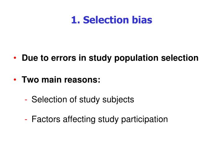 1. Selection bias