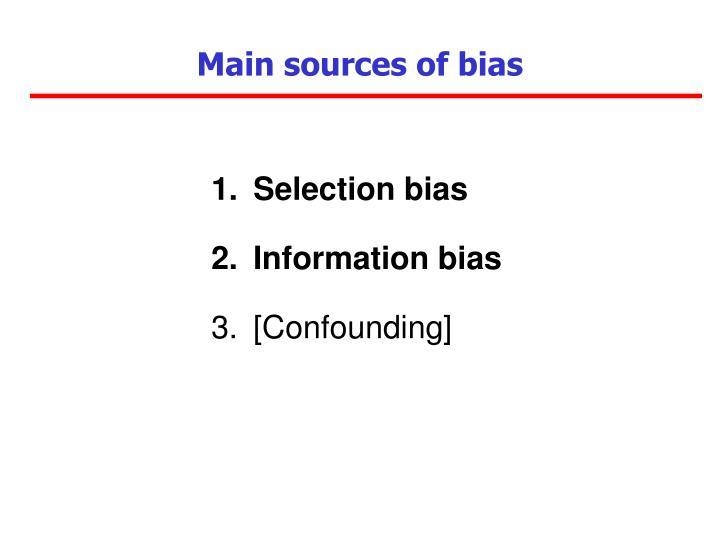 Main sources of bias