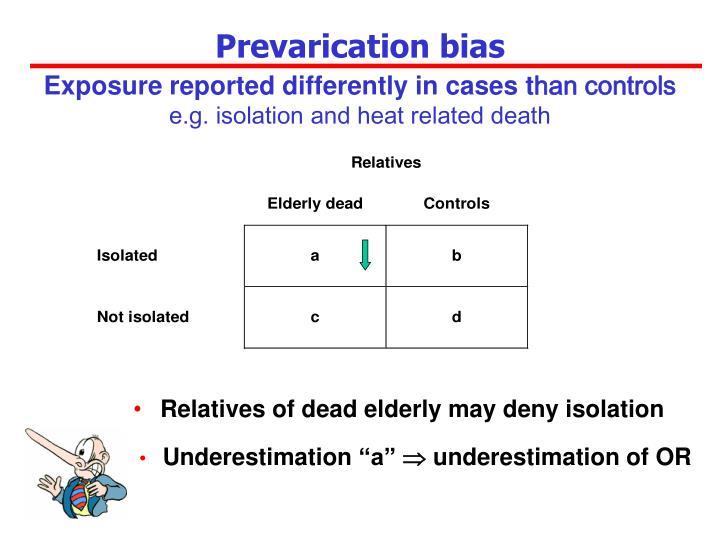 Prevarication bias