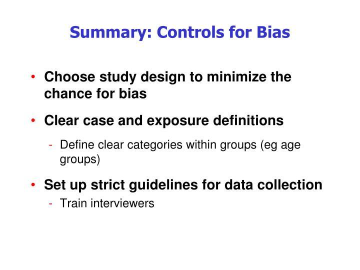 Summary: Controls for Bias