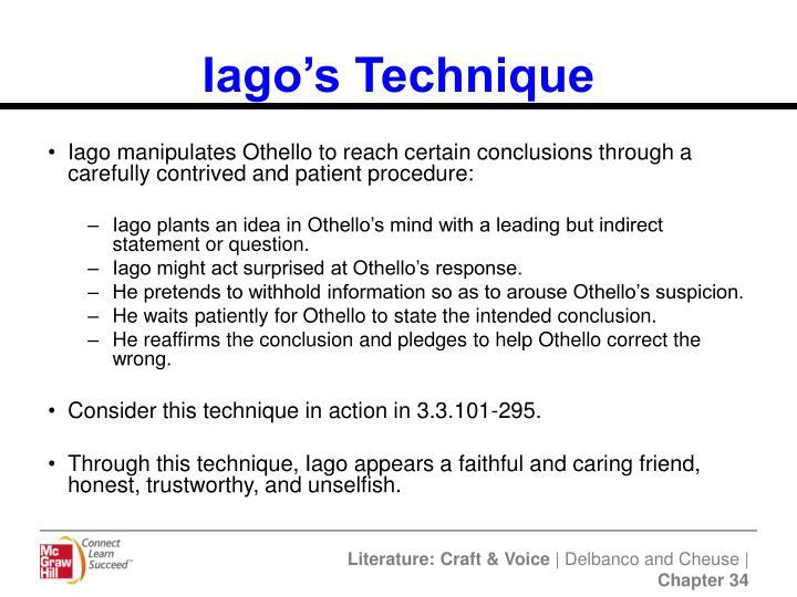 Iago's Technique