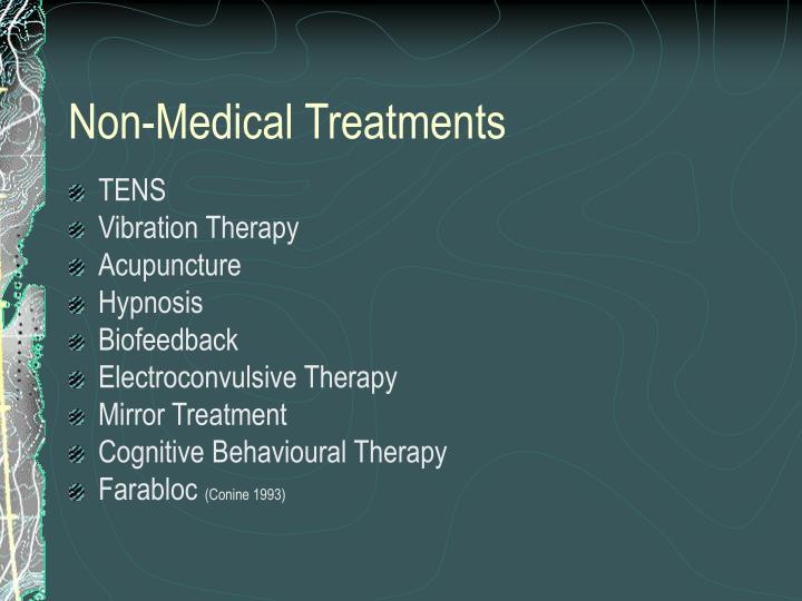 Non-Medical Treatments