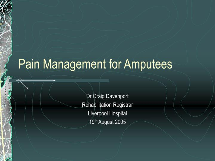 Pain Management for Amputees