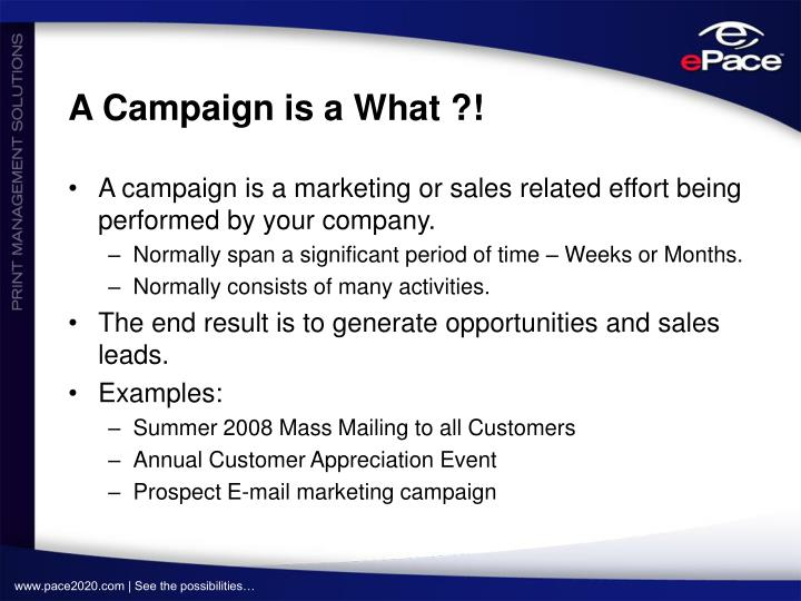 A Campaign is a What ?!