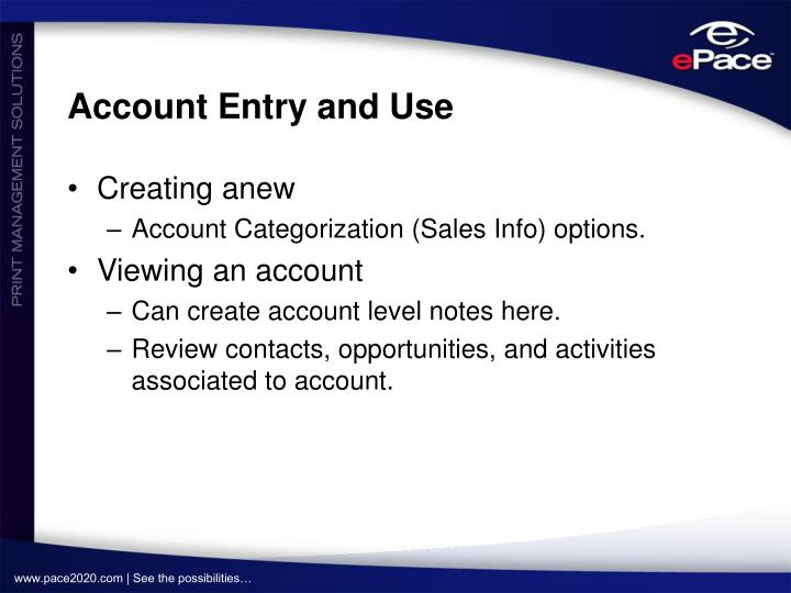 Account Entry and Use