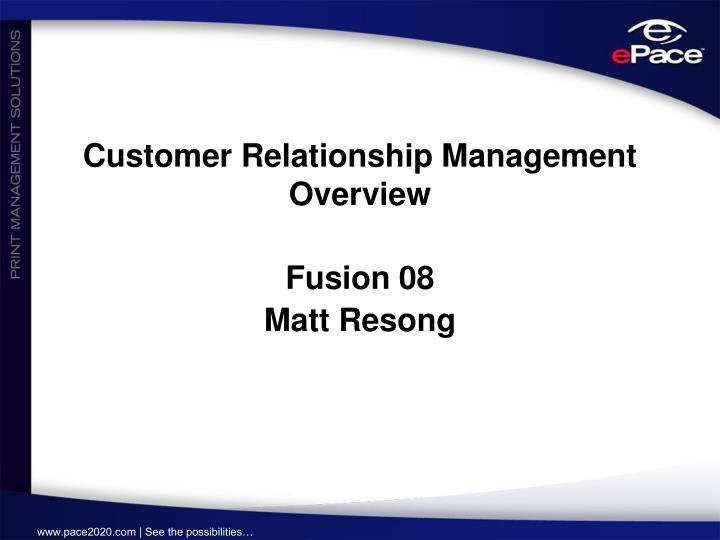 customer relationship management overview