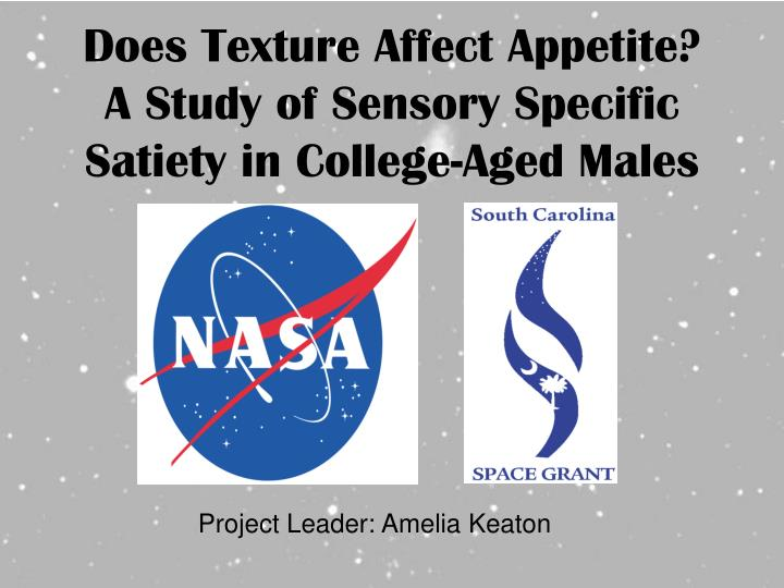 Does Texture Affect Appetite? A Study of Sensory Specific Satiety in College-Aged Males