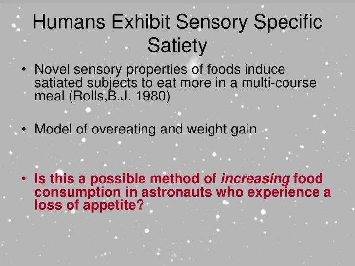 Humans Exhibit Sensory Specific Satiety
