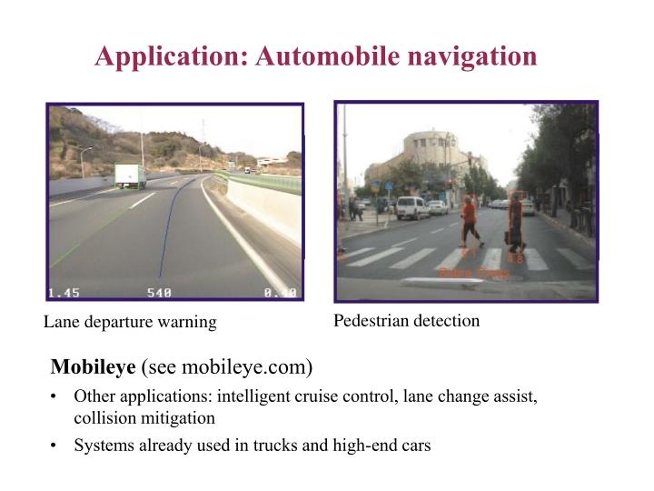 Application: Automobile navigation