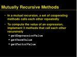 mutually recursive methods