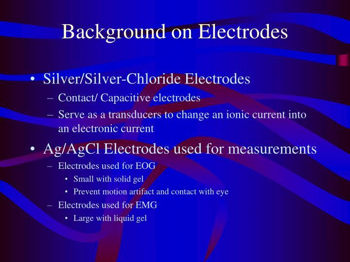 Background on Electrodes