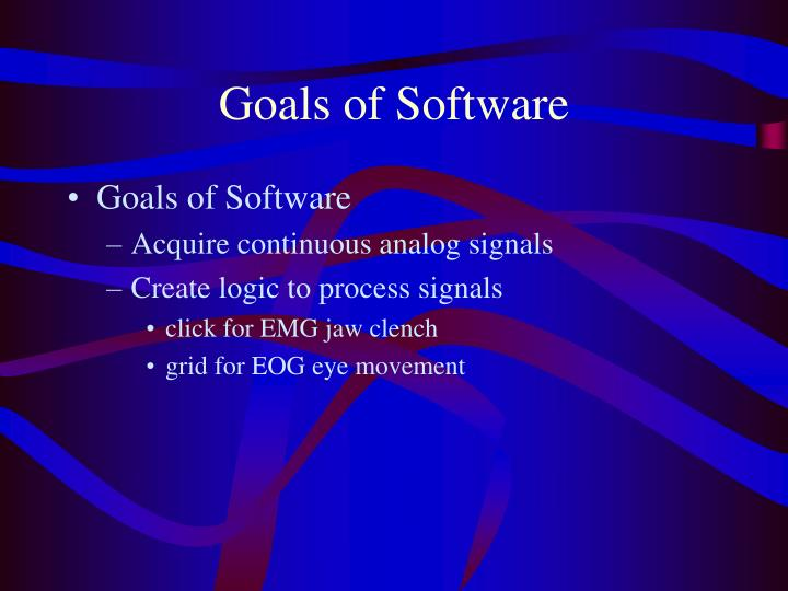 Goals of Software