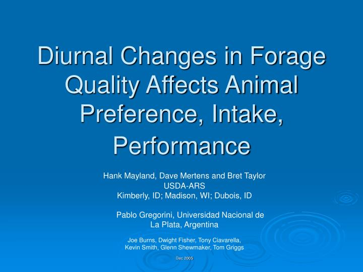 Diurnal changes in forage quality affects animal preference intake performance