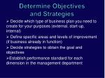 determine objectives and strategies