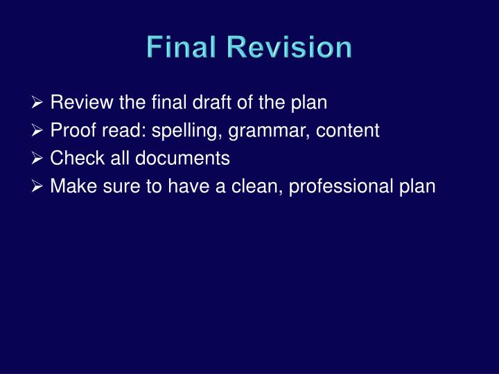 Review the final draft of the plan