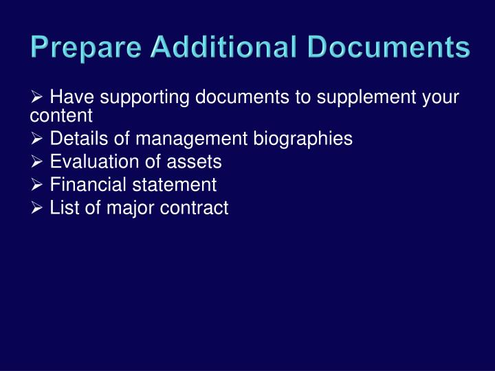 Have supporting documents to supplement your content