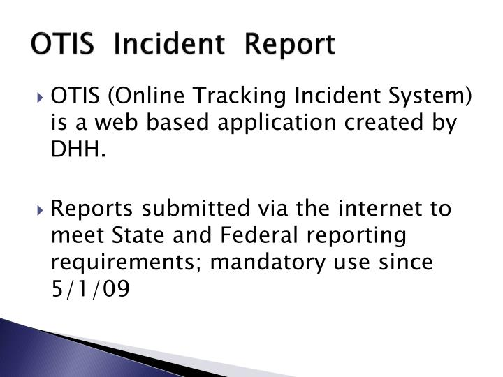 Otis incident report