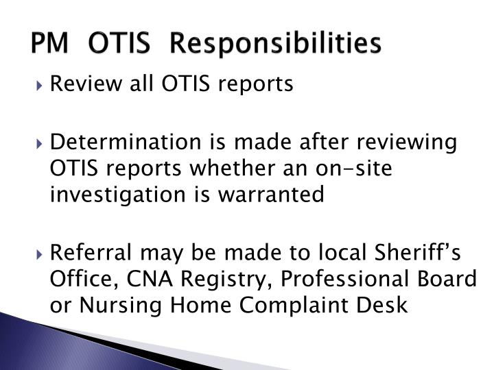 PM  OTIS  Responsibilities