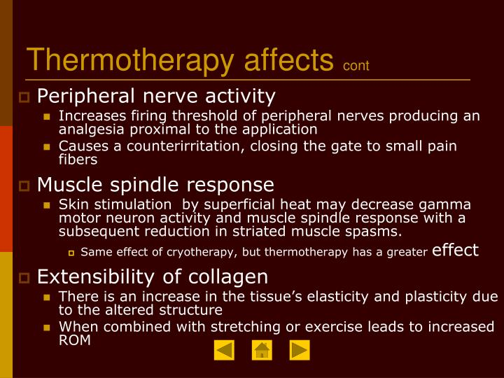 Thermotherapy affects