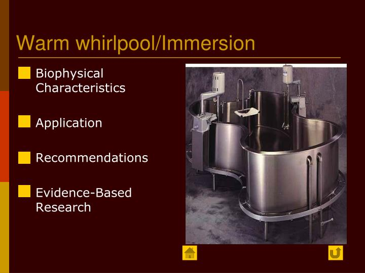 Warm whirlpool/Immersion